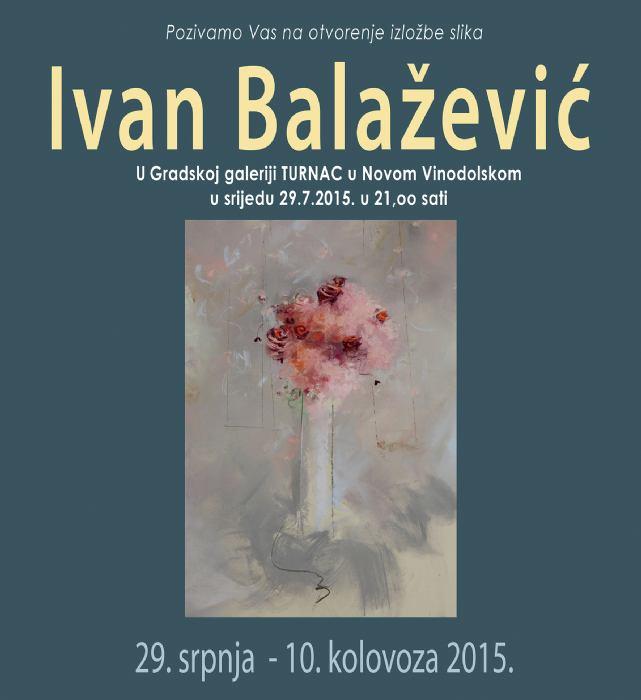 Ivan Balažević - izložba Gradska galerija Turnac